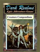 Dark Realms Epic: Creatures Compendium I