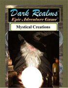 Dark Realms Epic: Mystical Creations