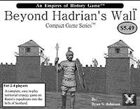 Beyond Hadrian's Wall