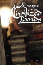 Dragons in Civilized Lands #4