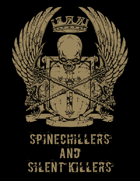 Spinechillers and Silent Killers