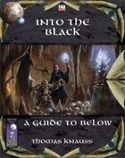 Into the Black: A Guide to Below
