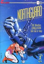 Northguard: The ManDes Conclusion #1