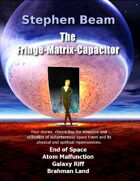 The Fringe-Matrix-Capacitor
