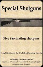 Special Shotguns
