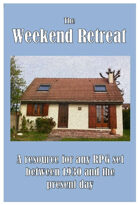 The Weekend Retreat