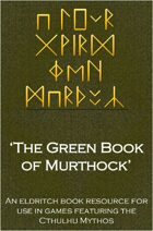 The Green Book of Murthock