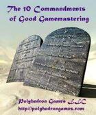 The 10 Commandments of Good Gamemastering
