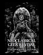 Neoclassical Geek Revival Alex Mayo Edition