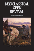 Neoclassical Geek Revival Basic 2nd Edition