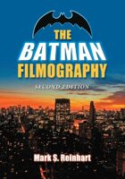 The Batman Filmography, 2nd Ed.