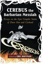 Cerebus the Barbarian Messiah