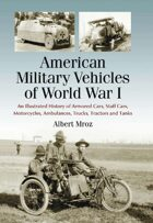 American Military Vehicles of World War I