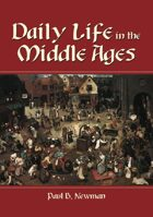 Daily Life in the Middle Ages