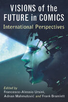 Visions of the Future in Comics: International Perspectives