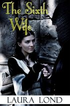 The Sixth Wife (A Novella)
