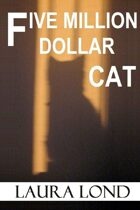 Five Million Dollar Cat