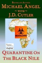 Quarantine on the Black Nile