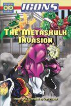 ICONS: The Metaskulk Invasion