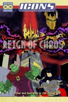ICONS: Reign of Chaos