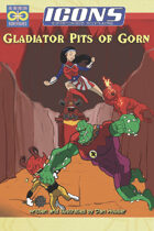 ICONS: Gladiator Pits of Gorn