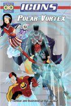 ICONS: Polar Vortex