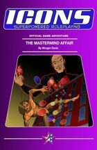 ICONS: The Mastermind Affair