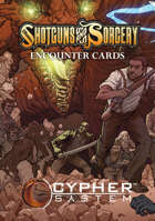 Shotguns & Sorcery: Encounter Cards