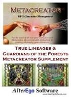 True Lineages/Guardians of the Forest Metacreator Template