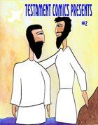 Testament Comics Presents #2