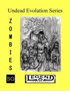 Undead Evolution Series: Zombies (Legend)