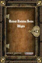 Undead Evolution Series: Wights (Pathfinder)