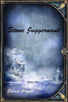 Stone Juggernaut (d100/Legend)