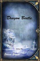 Dragon Beetle (d100/Legend)