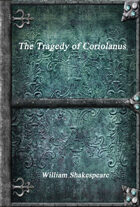 The Tragedy of Coriolanus