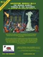 Adventure Module BL1-2: The Ruined Hamlet/Terror in the Gloaming