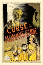 Classic Horror Comics: Curse of the Mummy's Stone