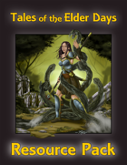 Tales of the Elder Days-Resource Pack