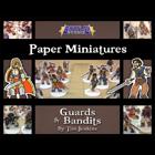 Battle! Studio Paper Miniatures: Guards & Bandits