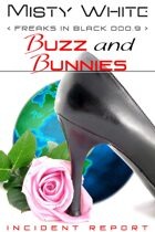 Buzz and Bunnies (Freaks in Black)