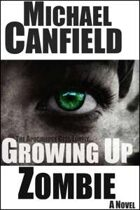 Growing Up Zombie