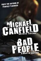 Bad People: A Novel of Suspense
