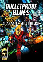 Bulletproof Blues 3 Character Sheet Helper