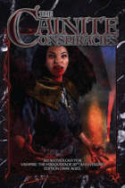 The Cainite Conspiracies Anthology