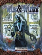 The Wise & the Wicked 2nd Edition (Pathfinder)