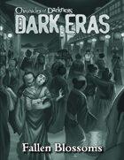 Dark Eras: Fallen Blossoms (Hunter: the Vigil)