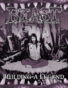 Beast: Building a Legend