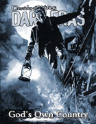 Dark Eras: God's Own Country (Geist: the Sin-Eaters)