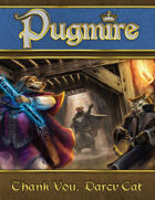 Pugmire: Thank You, Darcy Cat