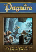 The Secret of Vinsen's Tomb: A Pugmire Jumpstart